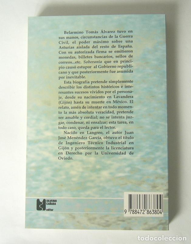 Libros de segunda mano: BELARMINO TOMAS - SOBERANO DE ASTURIAS - JUAN JOSE MENENDEZ GARCIA - NUEVO - Foto 2 - 277209828