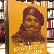 Livros em segunda mão: NOVEDAD EN EL FRENTE. LAS BRIGADAS INTERNACIONALES EN LA GUERRA CIVIL. RÉMI SKOUTELSKY. Lote 277500418