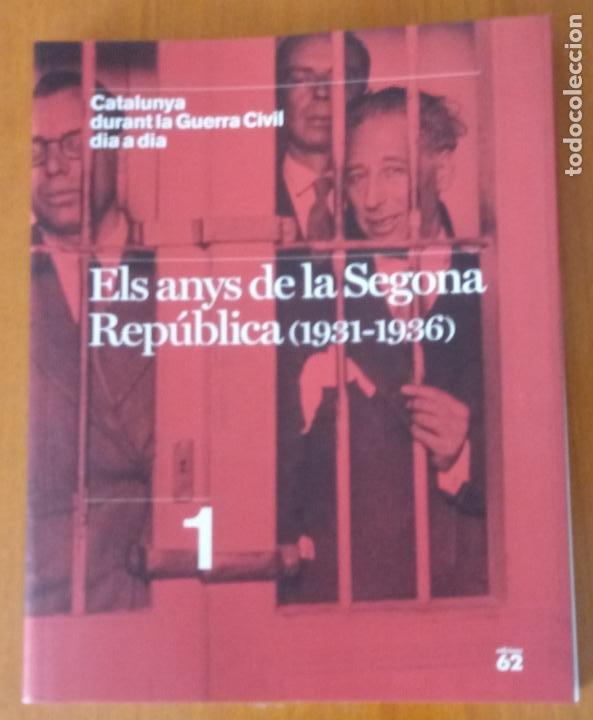 Libros de segunda mano: LOTE DE 17 TOMOS - CATALUNYA DURANT LA GUERRA CIVIL DIA A DIA - CATALÀ - Foto 3 - 277833703