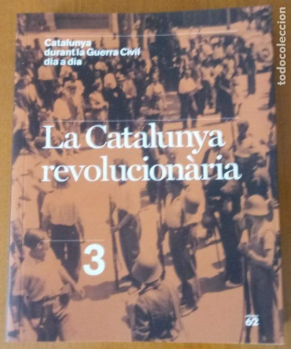 Libros de segunda mano: LOTE DE 17 TOMOS - CATALUNYA DURANT LA GUERRA CIVIL DIA A DIA - CATALÀ - Foto 5 - 277833703