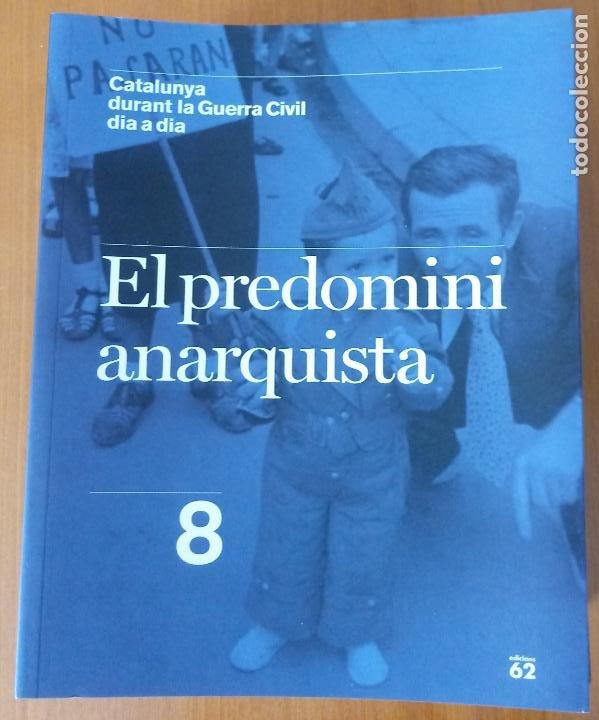 Libros de segunda mano: LOTE DE 17 TOMOS - CATALUNYA DURANT LA GUERRA CIVIL DIA A DIA - CATALÀ - Foto 10 - 277833703