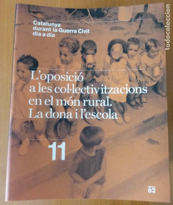 Libros de segunda mano: LOTE DE 17 TOMOS - CATALUNYA DURANT LA GUERRA CIVIL DIA A DIA - CATALÀ - Foto 13 - 277833703