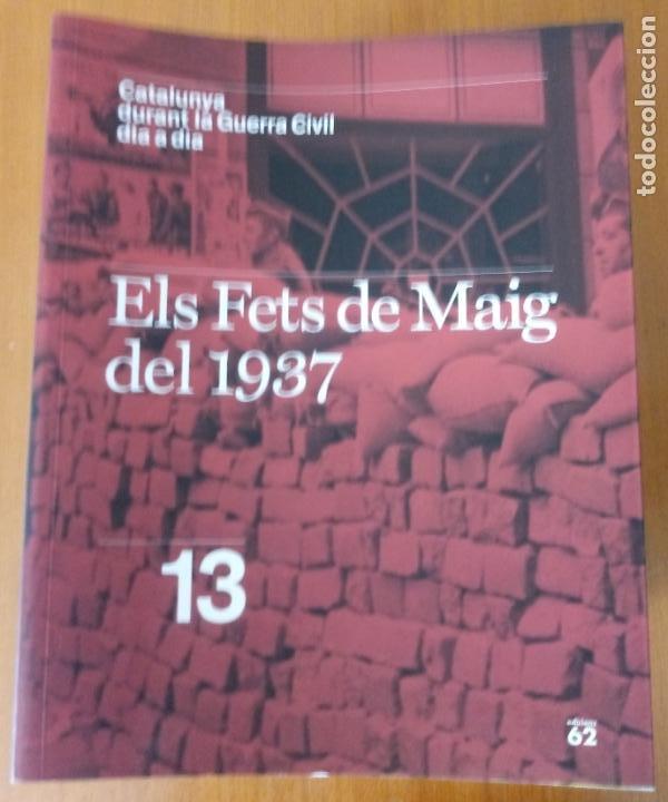 Libros de segunda mano: LOTE DE 17 TOMOS - CATALUNYA DURANT LA GUERRA CIVIL DIA A DIA - CATALÀ - Foto 15 - 277833703