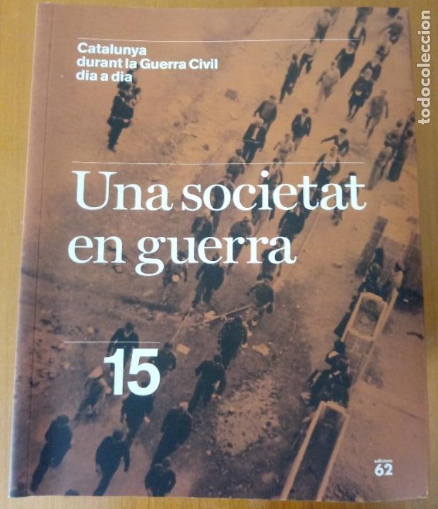 Libros de segunda mano: LOTE DE 17 TOMOS - CATALUNYA DURANT LA GUERRA CIVIL DIA A DIA - CATALÀ - Foto 17 - 277833703