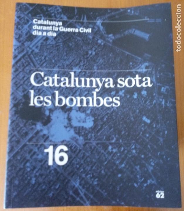 Libros de segunda mano: LOTE DE 17 TOMOS - CATALUNYA DURANT LA GUERRA CIVIL DIA A DIA - CATALÀ - Foto 18 - 277833703