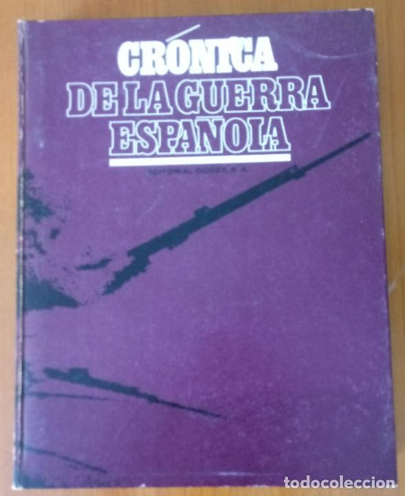 Libros de segunda mano: LOTE DE 5 TOMOS - CRÓNICA DE LA GUERRA ESPAÑOLA - NO APTA PARA IRRECONCILIABLES - Foto 8 - 277834803
