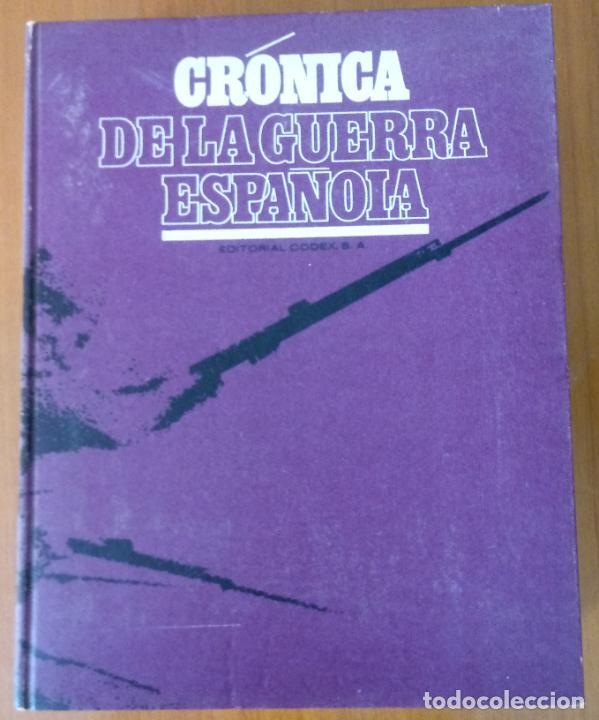 Libros de segunda mano: LOTE DE 5 TOMOS - CRÓNICA DE LA GUERRA ESPAÑOLA - NO APTA PARA IRRECONCILIABLES - Foto 9 - 277834803
