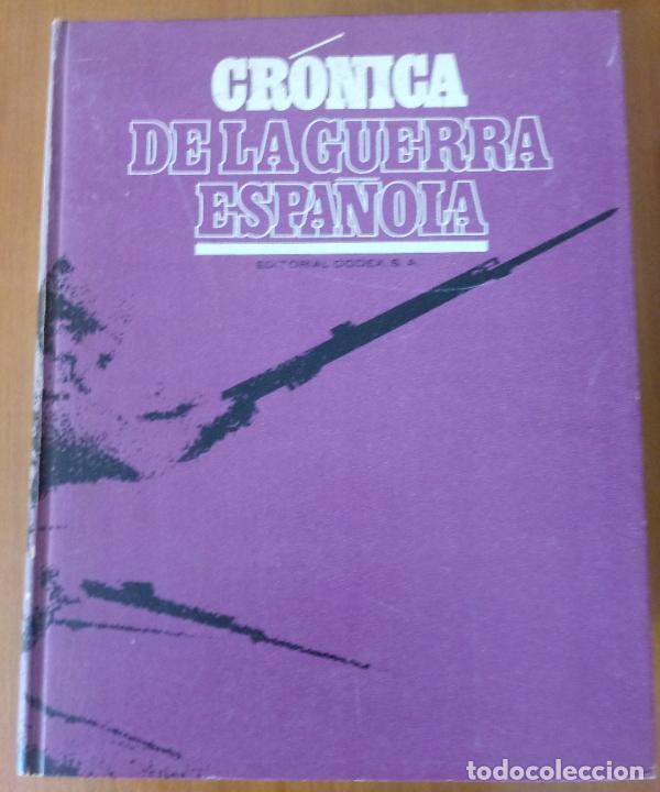 Libros de segunda mano: LOTE DE 5 TOMOS - CRÓNICA DE LA GUERRA ESPAÑOLA - NO APTA PARA IRRECONCILIABLES - Foto 11 - 277834803