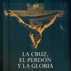 Libros de segunda mano: NUMULITE L0963 LA CRUZ EL PERDÓN Y LA GLORIA PERSECUCIÓN RELIGIOSA EN ESPAÑA DURANTE LA II REPÚBLICA. Lote 278422803