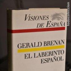 Libros de segunda mano: GERALD BRENAN- EL LABERINTO ESPAÑOL- ED. CÍRCULO DE LECTORES. Lote 283475773