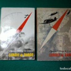 Libros de segunda mano: CAMBIO DE RUMBO (1 Y 2 PARTE) IGNACIO HIDALGO DE CISNEROS. 1º BUCAREST 1970. 2º BUCAREST 1964. Lote 285081693