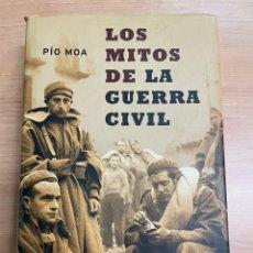 Libros de segunda mano: LOS MITOS DE LA GUERRA CIVIL. PÍO MOA. EDITORIAL: LA ESFERA DE LOS LIBROS. 8ª. EDICIÓN. MADRID 2003.. Lote 286255198