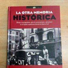 Libros de segunda mano: LA OTRA MEMORIA HISTÓRICA. MIQUEL MIR Y MARIANO SANTAMARÍA. EDITORIAL: NOWTILUS. MADRID 2011.. Lote 286258073