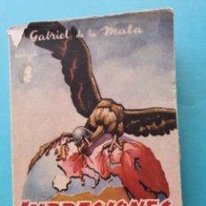 Libros de segunda mano: GUERRA CIVIL - IMPRESIONES DE POSTGUERRA (1945-1948) - GABRIEL DE LA MATA - BILBAO 1948 BUEN ESTADO. Lote 287982628