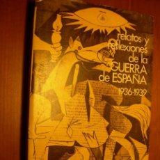 Libros de segunda mano: RELATOS Y REFLEXIONES DE LA GUERRA DE ESPAÑA 1936 - 1939 / FRANCISCO CIUTAT DE MIGUEL. Lote 288075463