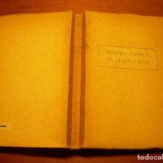 Libros de segunda mano: HISTORIA POLITICA DE LA ZONA ROJA / DIEGO SEVILLA ANDRÉS. Lote 288081418