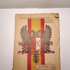 Libros de segunda mano: FALANGE REQUETE ORGÁNICAMENTE SOLIDARIOS. W. GONZÁLEZ OLIVEROS. VALLADOLID 1937.. Lote 288127338