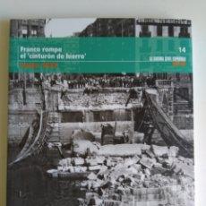 Libros de segunda mano: LA GUERRA CIVIL ESPAÑOLA MES A MES N°14. Lote 288705298