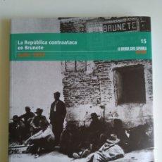 Libros de segunda mano: LA GUERRA CIVIL ESPAÑOLA MES A MES N°15. Lote 288705758