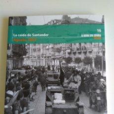 Libros de segunda mano: LA GUERRA CIVIL ESPAÑOLA MES A MES N°16. Lote 288706283