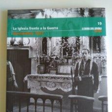 Libros de segunda mano: LA GUERRA CIVIL ESPAÑOLA MES A MES N°19. Lote 288707318