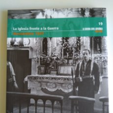 Libros de segunda mano: LA GUERRA CIVIL ESPAÑOLA MES A MES N°19. Lote 288707603