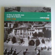 Libros de segunda mano: LA GUERRA CIVIL ESPAÑOLA N°27. Lote 288732658