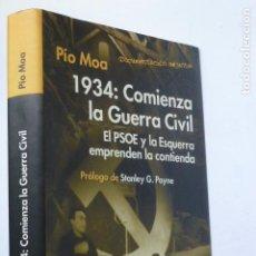 Libros de segunda mano: 1934: COMIENZA LA GUERRA CIVIL. EL PSOE Y LA ESQUERRA EMPRENDEN LA CONTIENDA. Lote 288996688