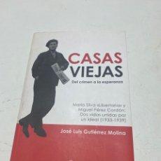 Libros de segunda mano: CASAS VIEJAS DEL CRIMEN A LA ESPERANZA. Lote 289299163