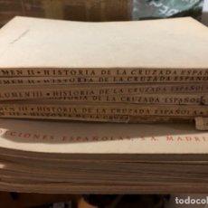 Libros de segunda mano: HISTORIA DE LA CRUZADA ESPAÑOLA. .. Lote 289491978