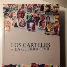 Libros de segunda mano: LOS CARTELES DE LA GUERRA CIVIL. COLECCIÓN DE 160 CARTELES, COMPLETA.. Lote 289502348