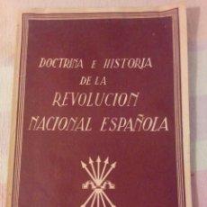 Libros de segunda mano: DOCTRINA E HISTORIA DE LA REVOLUCIÓN ESPAÑOLA. Lote 289764428