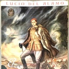 Libros de segunda mano: EL ÚLTIMO MUERTO DE LA GUERRA DE ESPAÑA. LUCIO DEL ALAMO.. Lote 289870098
