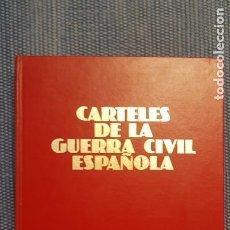 Libros de segunda mano: CARTELES DE LA GUERRA CIVIL ESPAÑOLA. Lote 289900933