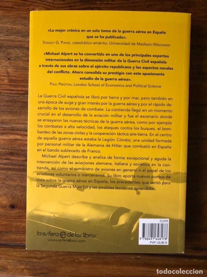 Libros de segunda mano: La guerra en el aire. Alemanes, soviéticos e italianos en los cielos de España.Michael Alpert. Nuevo - Foto 2 - 289930488