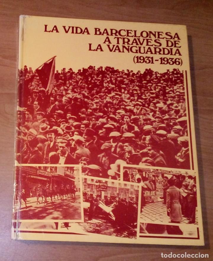 LA VIDA BARCELONESA A TRAVÉS DE 'LA VANGUARDIA' (1931-1936) (Libros de Segunda Mano - Historia - Guerra Civil Española)