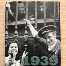 Libros de segunda mano: 1939. LA CARA OCULTA DE LOS ÚLTIMOS DÍAS DE LA GUERRA CIVIL. AUTOR: JOSÉ MARÍA ZAVALA. Lote 293897523