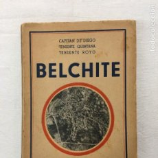 Libros de segunda mano: CAPITÁN DE DIEGO ET ALII. BELCHITE. EDITORA NACIONAL. 1939.. Lote 294067418
