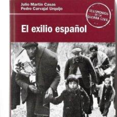 Libros de segunda mano: EL EXILIO ESPAÑOL. PEDIDO MÍNIMO EN LIBROS : 4 TÍTULOS. Lote 295921513
