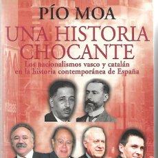 Libros de segunda mano: UNA HISTORIA CHOCANTE. PEDIDO MÍNIMO EN LIBROS: 4 TÍTULOS. Lote 295922753