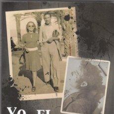 Libros de segunda mano: YO, EL GUERRILLERO. ADÁN-GAITÁN. PEDRO ABAD. CÓRDOBA. SCW. ABP.. Lote 295946008