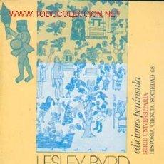 Libros de segunda mano: SIMPSON, LESLEY BYRD - LOS CONQUISTADORES Y EL INDIO AMERICANO, VER INDICE. Lote 24949922