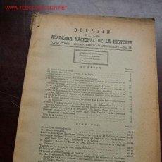 Libros de segunda mano: BOLETIN DE LA ACADEMIA NACIONAL DE LA HISTORIA.-TOMO XXXVII-ENE-MAR.1954.-Nº 145. Lote 15624878