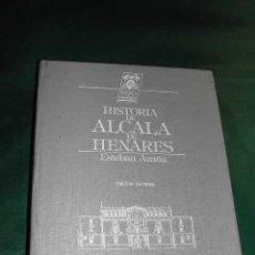 Libros de segunda mano: HISTORIA DE ALCALA DE HENARES (ANTIGUA COMPLUTO) ED.FACSIMIL DE LA DE 1882 DE ESTEBAN AZAÑA. Lote 24484883
