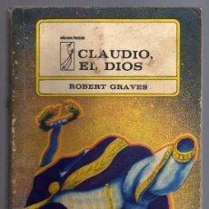 Libros de segunda mano: CLAUDIO. EL DIOS - ROBERT GRAVES - EDITORIAL ARTE Y LITERATURA. 1980.. Lote 16396802