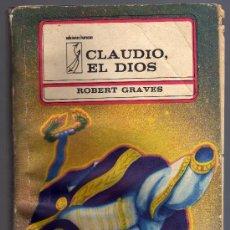 Libros de segunda mano: CLAUDIO, EL DIOS - ROBERT GRAVES - EDITORIAL ARTE Y LITERATURA, 1980.. Lote 16398660