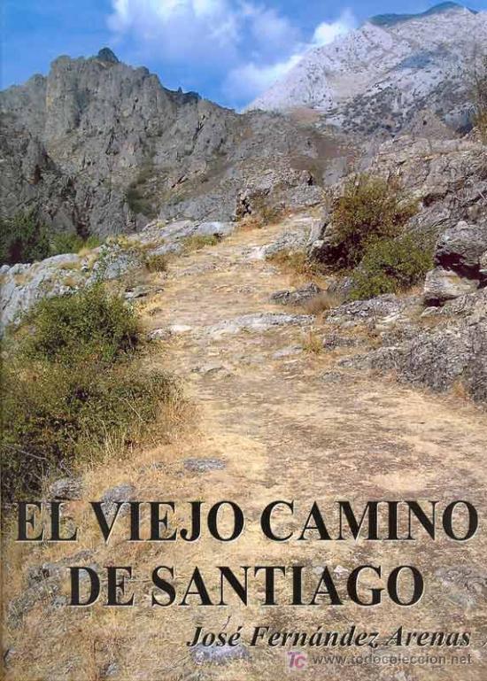 El viejo camino de santiago santiago de compo comprar libros de historia antigua en - Libreria couceiro santiago ...