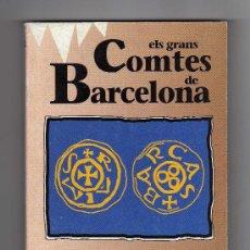 Libros de segunda mano: ELS GRANS COMTES DE BARCELONA POR SANTIAGO SOBREQUÉS (EDITADO POR EDICIONES VICENS VIVES EN 1991). Lote 16859081