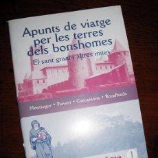 Libros de segunda mano: CÀTARS. APUNTS DE VIATGE PER LA TERRA DELS BONSHOMES. MONTSEGUR-PUIVERT-CARCASSONA-ROCAFIXADA. Lote 26986996
