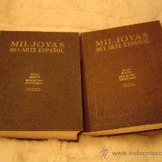 Libros de segunda mano - 2 magnificos volumes.-MIL JOYAS DEL ARTE ESPAÑOL piezas selecctas monumentos magistrales - 17570049